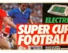 Electric Super Cup Football